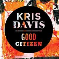 Kris Davis: Good Citizen