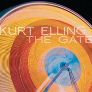 Kurt Elling: The Gate