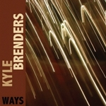 Album Ways by Kyle Brenders