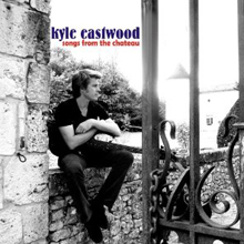 Album Songs From The Chateau by Kyle Eastwood