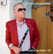 "Read ""50 Years With Jazzclarinet: The Best Of Lajos Dudas"" reviewed by Dan Bilawsky"