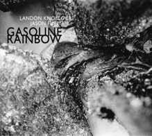 "Read ""Gasoline Rainbow"" reviewed by Bruce Lindsay"