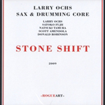 Larry Och's Sax & Drumming Core: Stone Shift