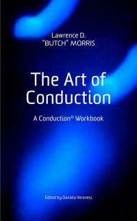 "Read ""The Art of Conduction"" reviewed by Riccardo Brazzale"