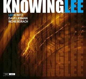 Lee Konitz / Dave Liebman / Richie Beirach: KnowingLee