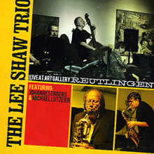 Lee Shaw Trio: Live At Art Gallery Reutlingen