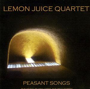 Lemon Juice: Peasant Songs
