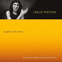 Leslie Pintchik: So Glad to Be Here