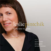 Album We're Here To Listen by Leslie Pintchik