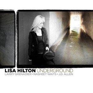 Lisa Hilton: Underground