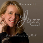 Lisa Maxwell: Return to Jazz Standards