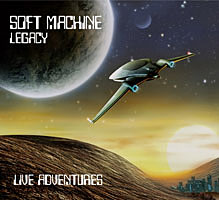 Soft Machine Legacy: Live Adventures