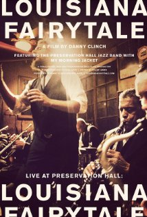 "Read ""Preservation Hall Jazz Band/My Morning Jacket: Louisiana Fairytale"" reviewed by Wade Luquet"