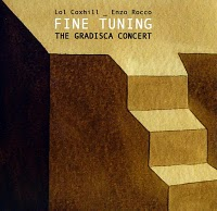 Fine Tuning - The Gradisca Concert by Lol Coxhill
