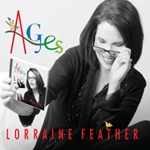 Lorraine Feather: Ages