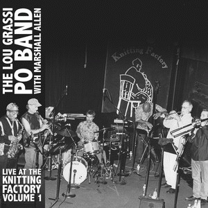Album Live At The Knitting Factory Volume 1 by Lou Grassi