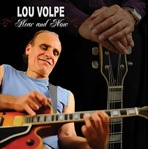 Hear And Now by Lou Volpe