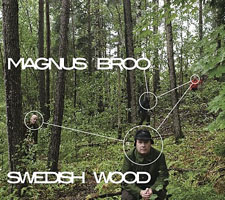 Magnus Broo: Swedish Wood