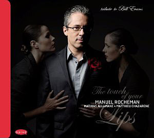 The Touch of Your Lips: Tribute to Bill Evans