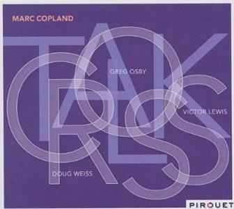 Marc Copland: Crosstalk