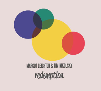 Margo Leighton & Tim Nikolsky: Redemption