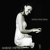 Marialy Pacheco: Songs That I Love