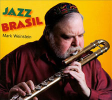 Mark Weinstein: Jazz Brasil