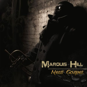Album New Gospel by Marquis Hill