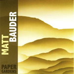 Album Paper Gardens by Matt Bauder