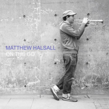 Matthew Halsall: On The Go