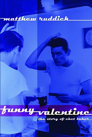 "Read ""Funny Valentine - The Story of Chet Baker"" reviewed by"