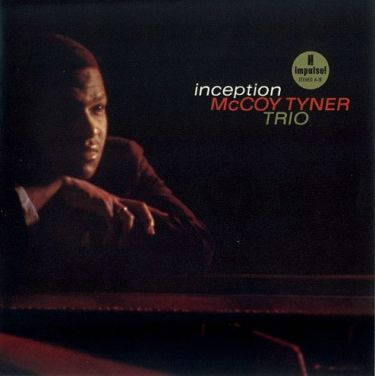 McCoy Tyner Trio: Inception