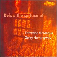 Terrence McManus/- Gerry Hemingway: Below The Surface