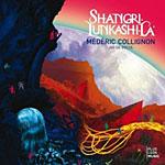 Mederic Collignon: Shangri-Tunkashi-La
