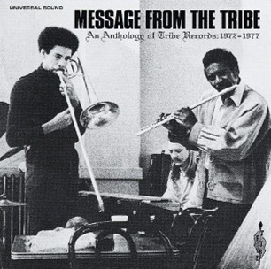 Various Artists: Message from the Tribe - An Anthology of Tribe Records 1972-1976