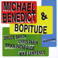 """Read """"Michael Benedict & Bopitude"""" reviewed by C. Michael Bailey"""