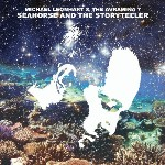 Album Seahorse and the Storyteller by Michael Leonhart