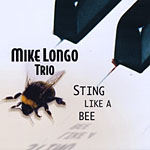 Mike Longo Trio: Sting Like A Bee