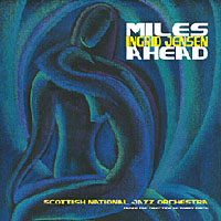 The Scottish National Jazz Orchestra: Miles Ahead