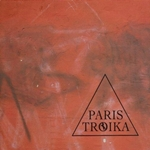 "Read ""Paris Troika"" reviewed by Dan Bilawsky"