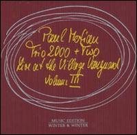 Paul Motian Trio 2000 + Two: Paul Motian Trio 2000 + Two: Live at the Village Vanguard, Volume lll
