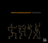 Soul Dancers by The Moutin Reunion Quartet