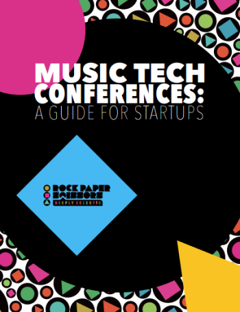 24 Best Music Tech Conferences: FREE Ebook from PR Firm Rock Paper Scissors