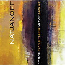 Album Come Together Move Apart by Nat Janoff