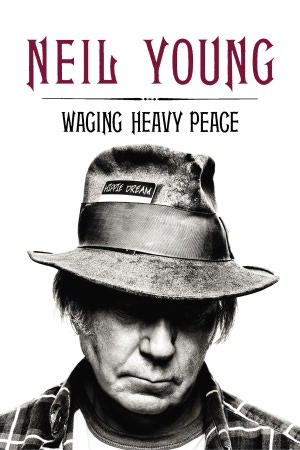 "Read ""Neil Young: Waging Heavy Peace"" reviewed by"