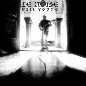 Neil Young: Le Noise
