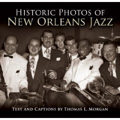 "Read ""Historic Photos of New Orleans Jazz"" reviewed by Wade Luquet"