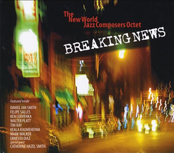 New World Jazz Composers Octet: Breaking News