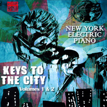 Album Keys To The City Volumes 1 & 2 by New York Electric Piano
