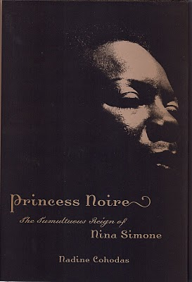 "Read ""Princess Noire:  The Tumultuous Reign of Nina Simone"""